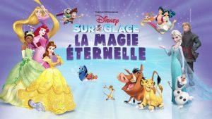 Spectacle – Disney sur glace – La magie éternelle